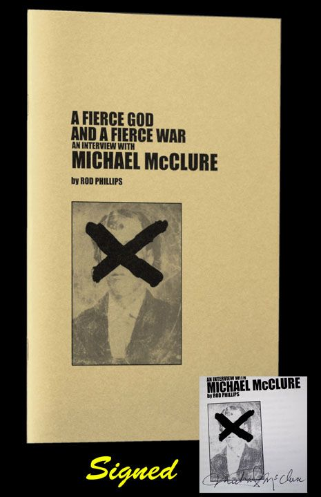 A Fierce God and a Fiercer War. Michael McClure, Rod Phillips