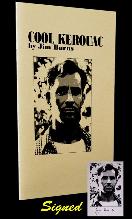 Cool Kerouac. Jim Burns, Jack Kerouac.