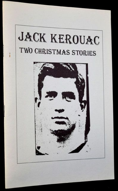 Two Christmas Stories. Jack Kerouac.