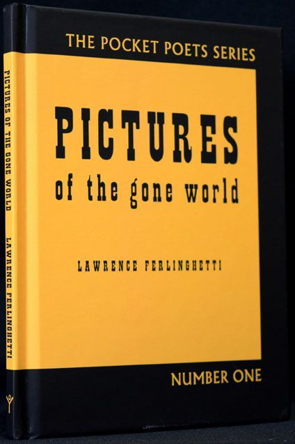 Pictures of the Gone World (60th Anniversary Edition). Lawrence Ferlinghetti.