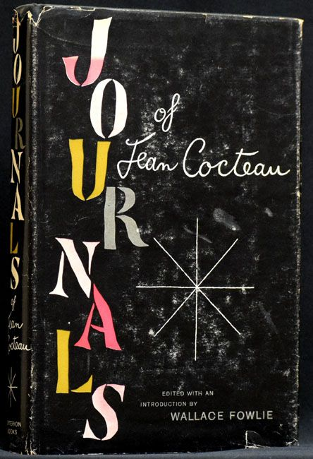 The Journals of Jean Cocteau. Jean Cocteau, Wallace Fowlie.