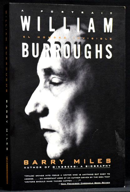 William Burroughs: A Portrait. Barry Miles
