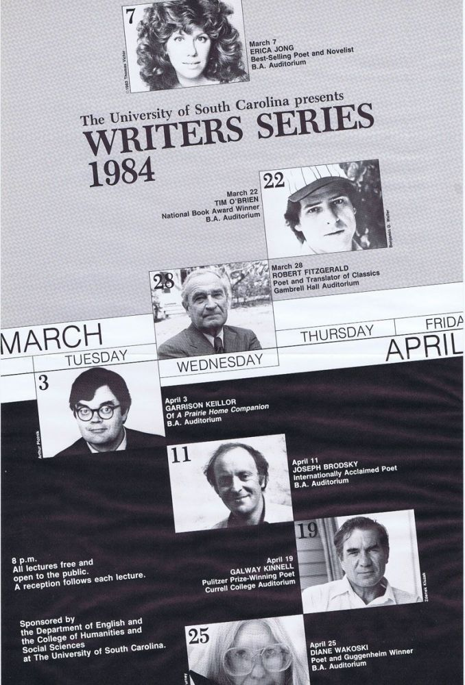 Poster for University of South Carolina Writer Series, 1984. Joseph Brodsky, Erica Jong, Garrison Keillor, Diane Wakoski.