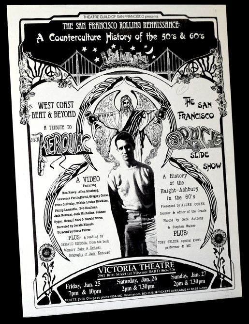 Poster for The San Francisco Rolling Renaissance: A Counterculture History of the '50's & 60's. Theatre Guild of San Francisco, Jack Kerouac.
