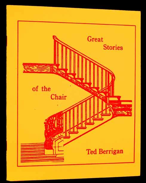 Great Stories of the Chair. Ted Berrigan