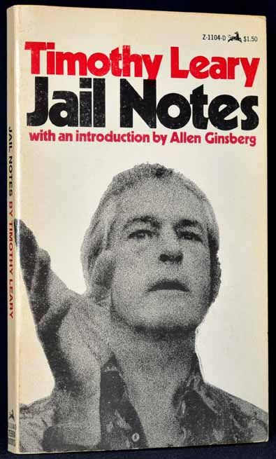 Jail Notes. Timothy Leary.