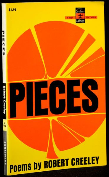 Pieces. Robert Creeley