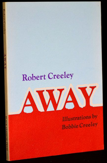 Away. Robert Creeley