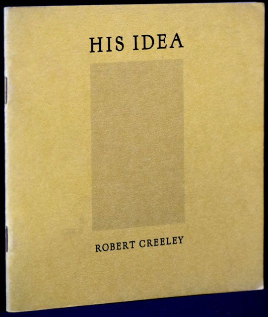 His Idea. Robert Creeley