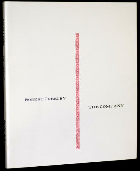 The Company. Robert Creeley