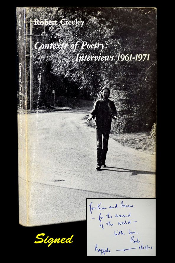 Contexts of Poetry: Interviews 1961-1971. Robert Creeley.