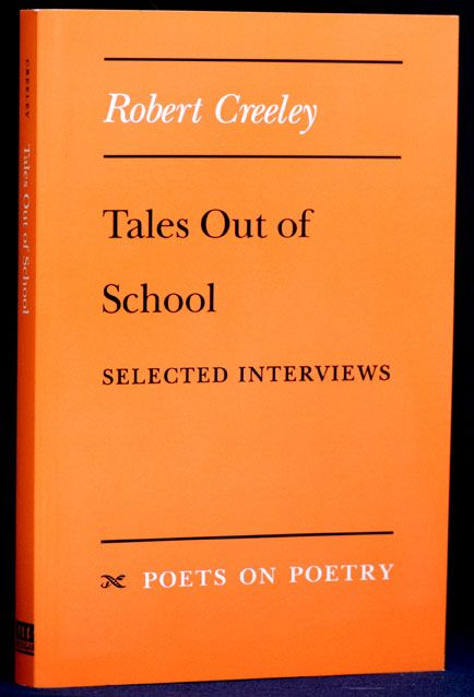 Tales Out of School. Robert Creeley.