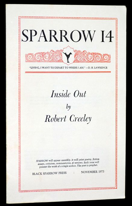 Sparrow 14 -- Inside Out: Notes on the Autobiographical Mode. Robert Creeley