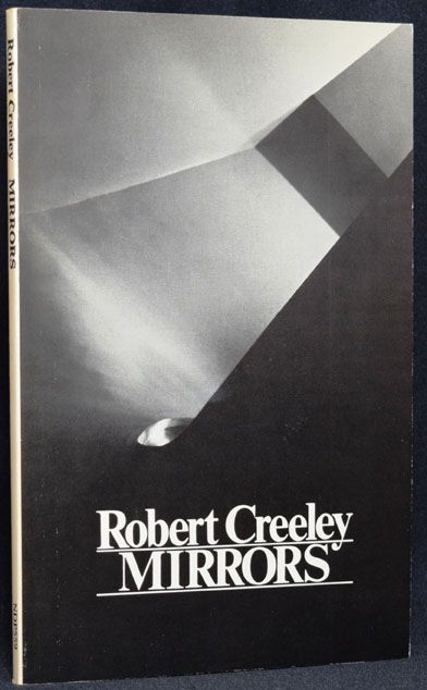 Mirrors. Robert Creeley