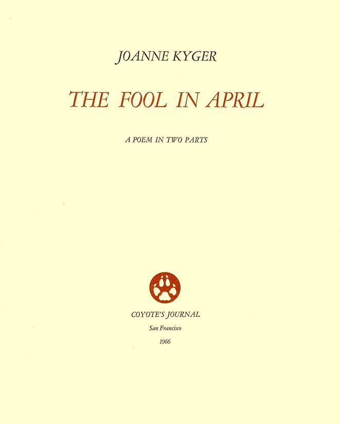 The Fool in April. Joanne Kyger