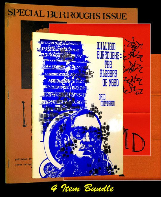 William Burroughs: The Algebra of Need with: two Intrepid Press Publication Sheets; with: Intrepid #14-15 Special Burroughs Issue. Eric Mottram, William S. Burroughs.
