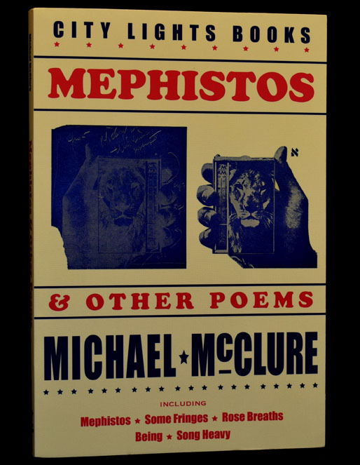 Mephistos & Other Poems. Michael McClure.
