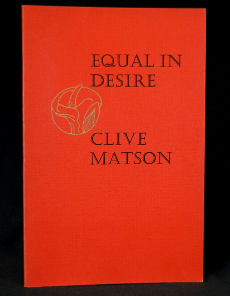 Equal in Desire with: Prospectus. Clive Matson