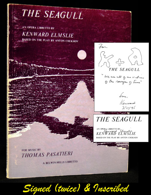 The Seagull (An Opera Libretto...Based on the Play by Anton Chekhov). Kenward Elmslie.