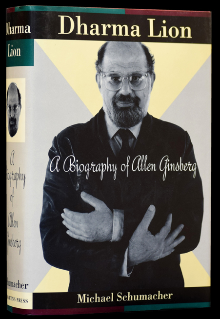 Dharma Lion: A Biography of Allen Ginsberg. Michael Schumacher.