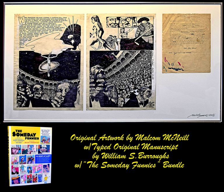 "Original Typed Letter with Hand-Corrections & Inscription by William S. Burroughs with: Two-Panel Original Artwork by Malcolm McNeill Depicting & Incorporating text of WSB Letter with: Book, ""The Someday Funnies"" Edited by Michel Choquette. William S. Burroughs, Malcolm McNeill."
