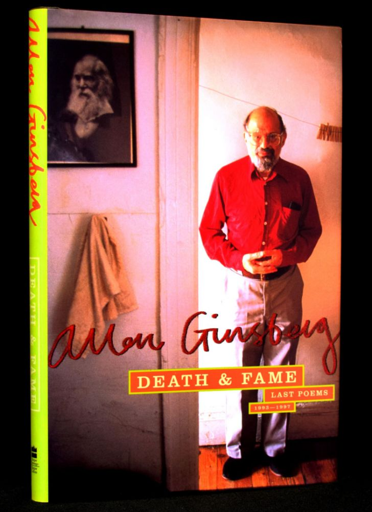 Death & Fame: Last Poems 1993-1997 with: Poem on Postcard; with: Bookmark Ephemera. Allen Ginsberg.