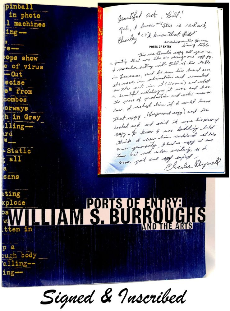 Ports of Entry: William S. Burroughs and the Arts. William S. Burroughs