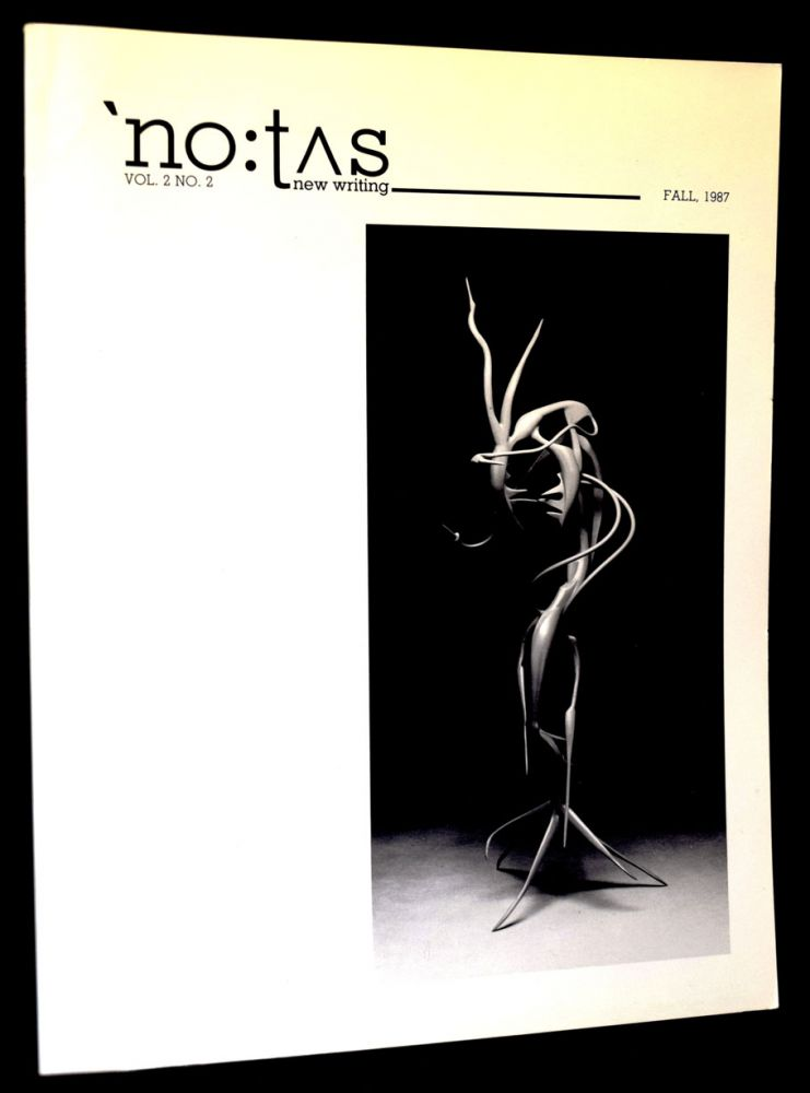 NOTUS new writing, Vol. 2, No. 2, Fall 1987 with: Ephemera. Bill Berkson, Mike Boughn, Laura...