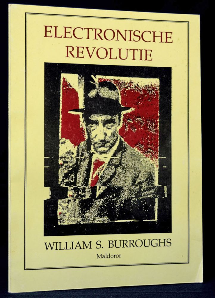 Electronische Revolutie (Dutch Edition of Electronic revolution). William S. Burroughs.