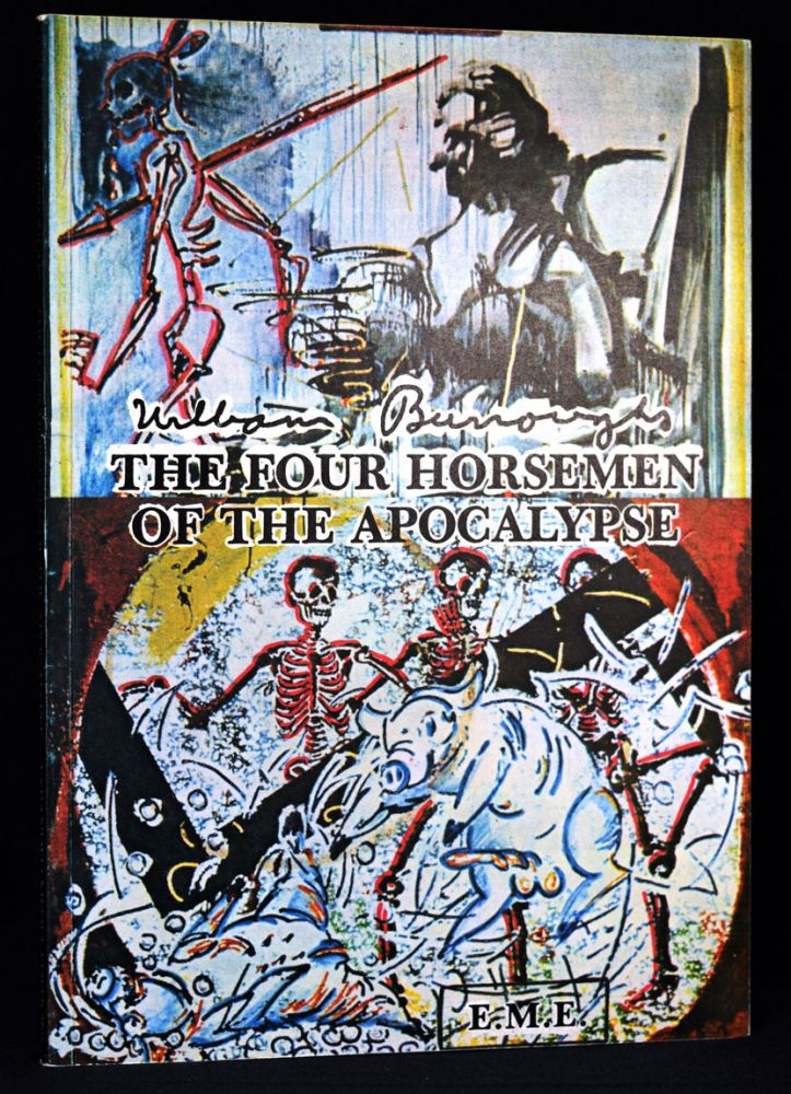 The Four Horsemen of the Apocalypse/ Die Vier Apokalyptischen Reiter. William S. Burroughs.