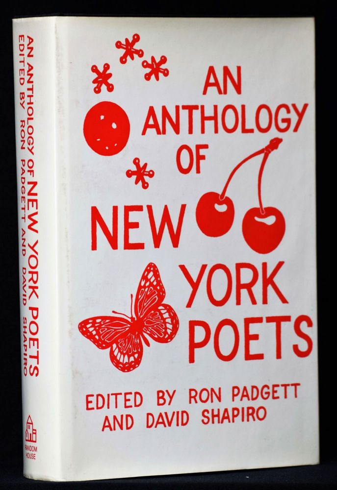 An Anthology of New York Poets (Edited by Ron Padgett & David Shapiro). Various, John Ashbery, Bill Berkson, Ted Berrigan, Joe Brainard, Tom Clark, Clark Coolidge, Kenward Elmslie, John Giorno, Kenneth Koch, Frank Lima, Bernadette Mayer, Frank O'Hara, Ron Padgett, Ed Sanders, Aram Saroyan, David Shapiro.