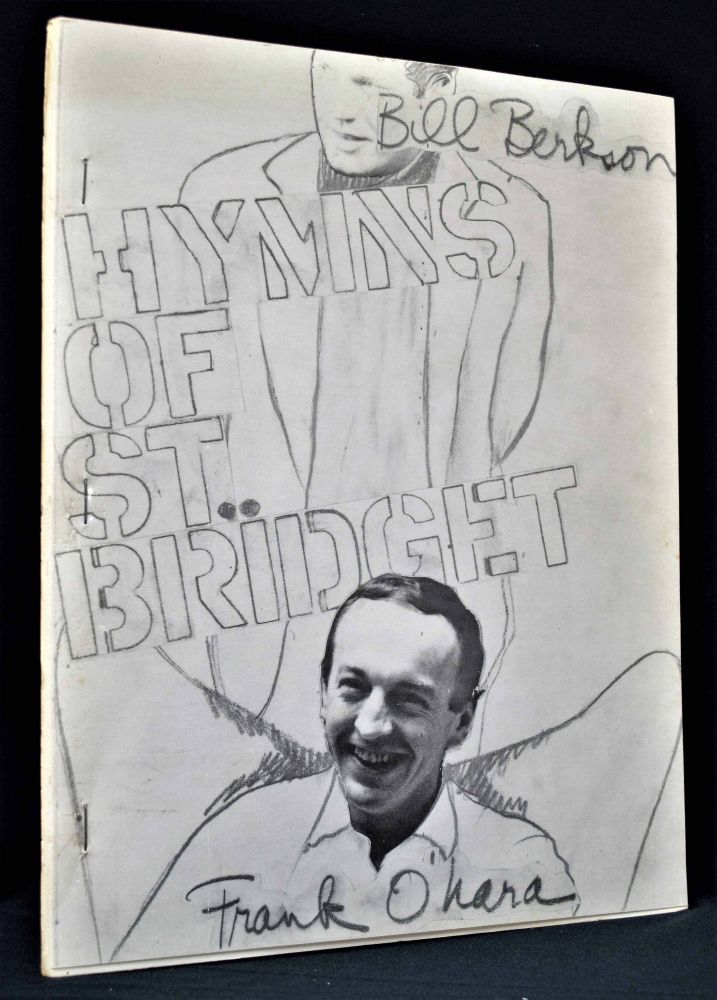 Hymns of St. Bridget. Frank O'Hara, Bill Berkson