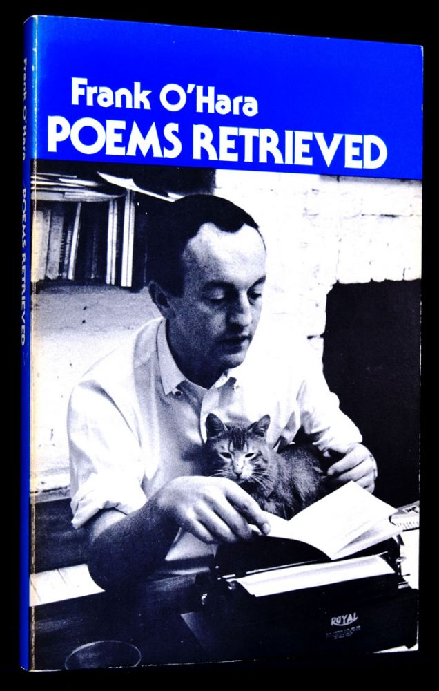 Poems Retrieved. Frank O'Hara