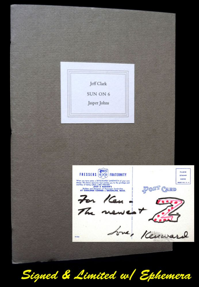 Sun on 6 with: Original Postcard from Kenward Elmslie to Ken Mikolowski. Jeff Clark, Kenward Elmslie, Jasper Johns.