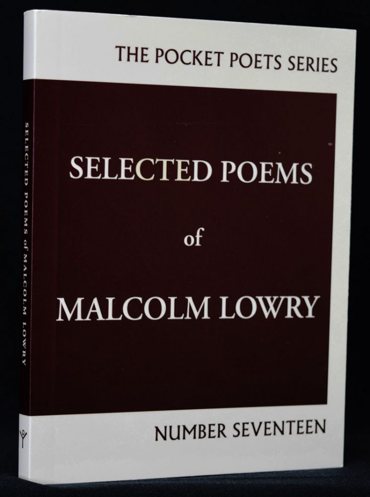 Selected Poems of Malcolm Lowry. Malcolm Lowry.