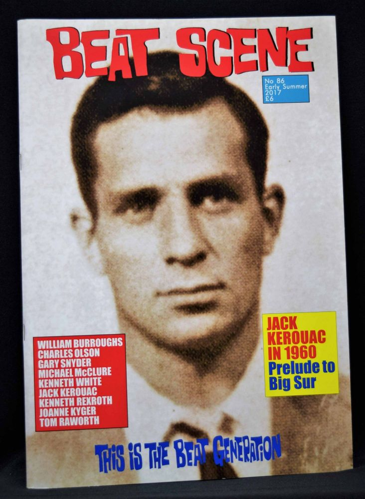 Beat Scene No. 86 (Summer 2017). David Antin, William S. Burroughs, Jack Kerouac, Joanne Kyger,...
