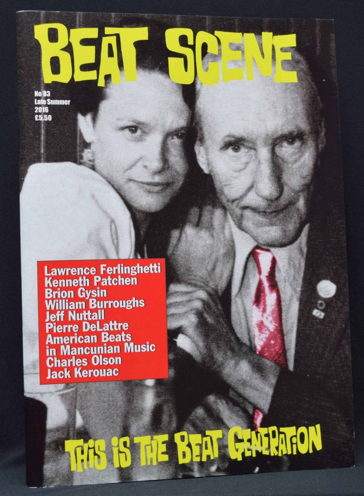 Beat Scene No. 83 (Late Summer 2016). William S. Burroughs, Pierre DeLattre, Lawrence...