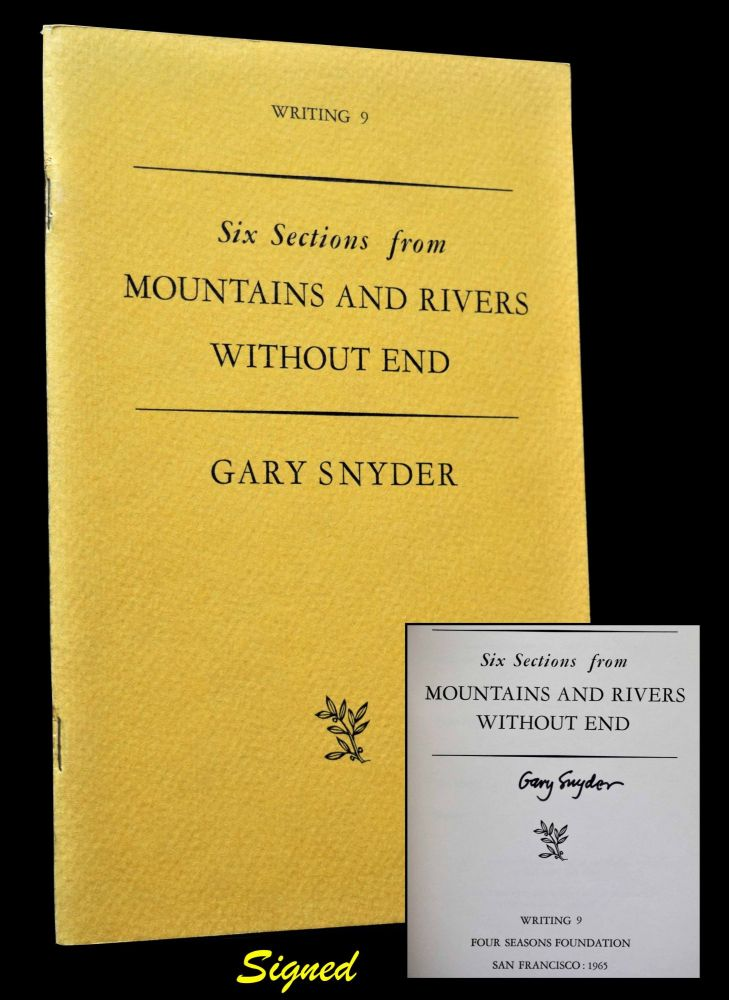 Six Sections from Mountains and Rivers Without End (Writing 9). Gary Snyder.