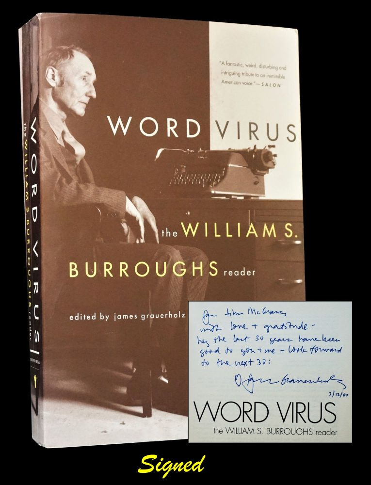 Word Virus: The William S. Burroughs Reader (Inscribed Association Copy). William S. Burroughs.