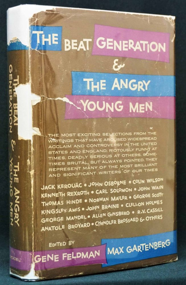 The Beat Generation & The Angry Young Men. Chandler Brossard, Anatole Broyard, Gene Feldman, Max...