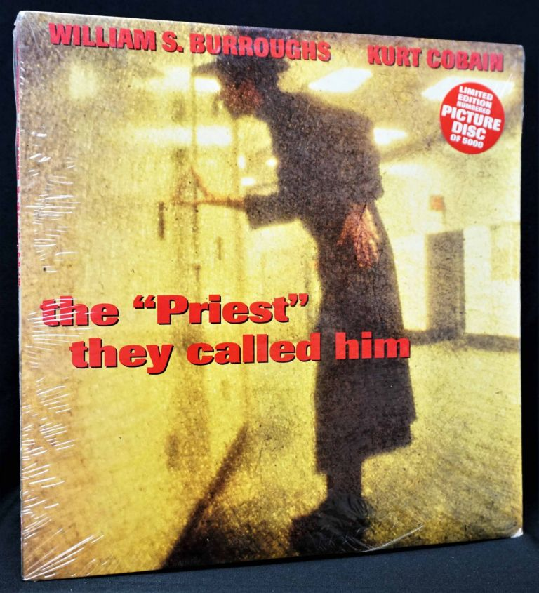 "The ""Priest"" They Called Him 10"" Picture Disc Limited Edition LP. William S. Burroughs, Kurt Cobain."