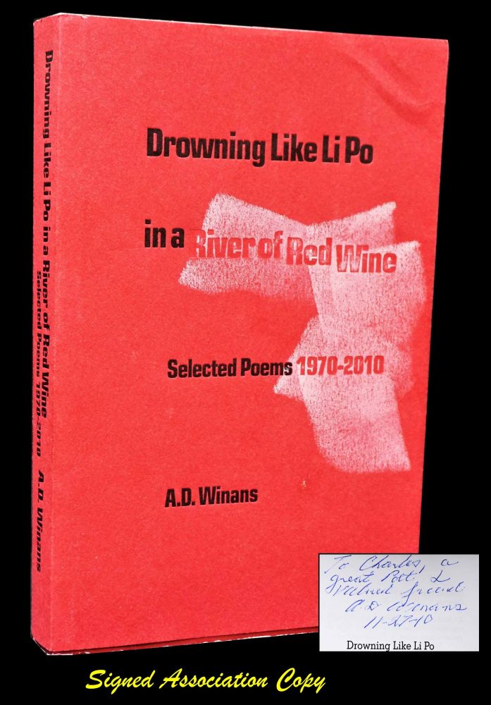 Drowning Like Li Po in a River of Red Wine. A. D. Winans, Charles Plymell.