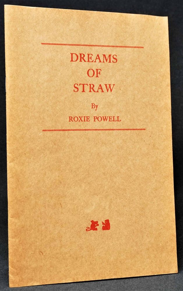 Dreams of Straw. Roxie Powell.