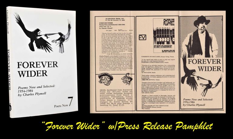 Forever Wider: Poems New and Selected: 1954-1984 by Charles Plymell w/Press Release Pamphlet. Charles Plymell.