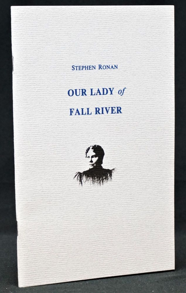 Our Lady of Fall River. Stephen Ronan.