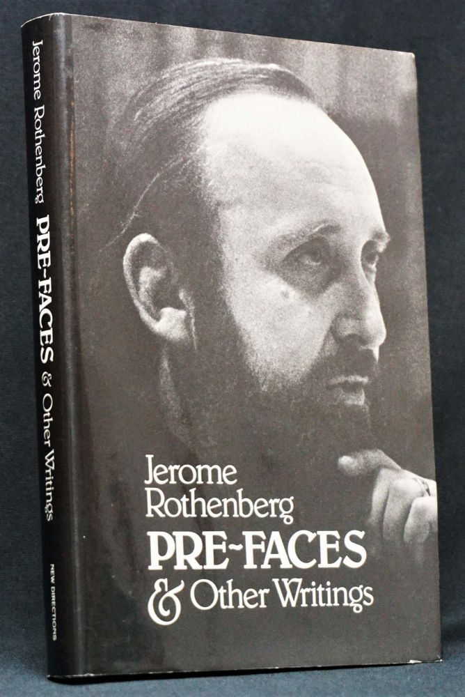 Pre-Faces & Other Writings. Jerome Rothenberg