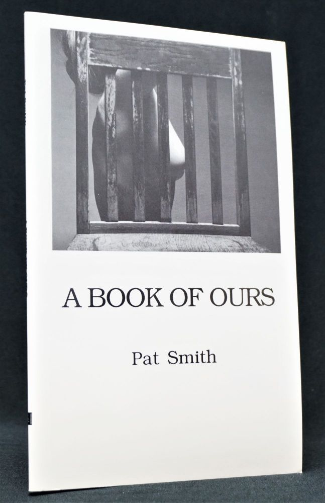 A Book of Ours. Pat Smith.
