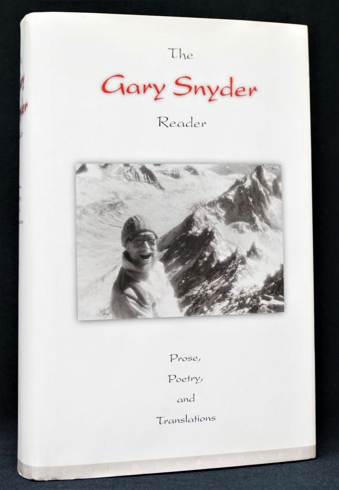 The Gary Snyder Reader: Prose, Poetry, and Translations 1952-1998. Gary Snyder.