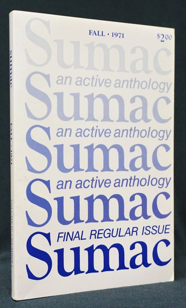 Sumac: An Active Anthology, Vol. IV, No. I, Fall 1971. LaVerne Clark, Dan Gerber, Jim Harrison, Bert G. Hornback, Denise Levertov, Thomas McGuane, Jerome Rothenberg, Robert Wargo.