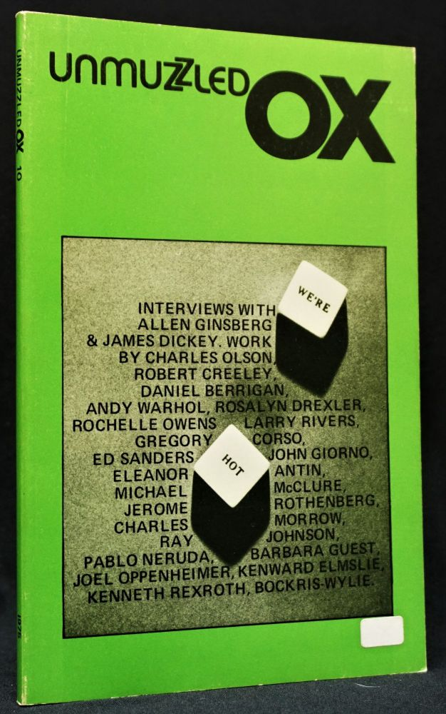 Unmuzzled Ox 10, Vol. III, No. 2, 1975. Michael Andre, Daniel Berrigan, Robert Creeley, Gregory Corso, James Dickey, Kenward Elmslie, Allen Ginsberg, John Giorno, Jack Hirschman, Gerard Malanga, Michael McClure, Pablo Neruda, Charles Olson, Charles Plymell, Kenneth Rexroth, Keith Richards, Erika Rothenberg, Jerome, Harry Smith, Andy Warhol.
